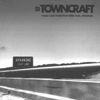 Chalk - Towncraft · Music And Words From Little Rock, Arkansas