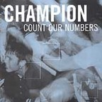 Champion (US) - Count Our Numbers