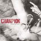 Champion (US) - Promises Kept