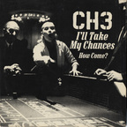 Channel 3 - I'll Take My Chances