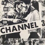 Channel 3 - I've Got A Gun