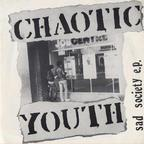 Chaotic Youth - Sad Society e.p.