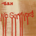 Charged G.B.H - No Survivors