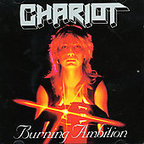 Chariot (UK) - Burning Ambition