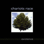 Chariots Race - Existence
