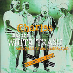 Charles And The White Trash European Blues Connection - No Job No Rock