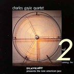 Charles Gayle Quartet - Vol 2 · Raining Fire