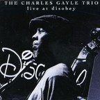 Charles Gayle Trio - Live At Disobey