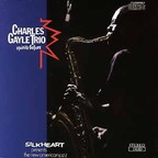 Charles Gayle Trio - Spirits Before