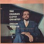 Charles Lloyd Quartet - Dream Weaver