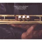 Charles Tolliver Big Band - Emperor March · Live At The Blue Note
