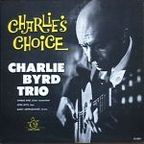 Charlie Byrd Trio - Charlie's Choice