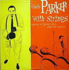 Charlie Parker - Charlie Parker With Strings
