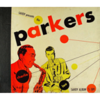 Charlie Parker's All Stars - The Parkers