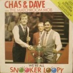 Chas & Dave With The Matchroom Mob - Snooker Loopy
