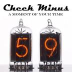 Check Minus - A Moment Of Your Time