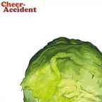 Cheer·Accident - Salad Days