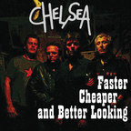 Chelsea (UK) - Faster, Cheaper And Better Looking