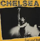Chelsea (UK) - Live And Well