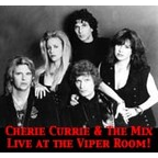 Cherie Currie & The Mix - Live At The Viper Room!