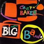 Chet Baker Big Band - s/t