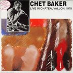 Chet Baker - Live In Chateauvallon, 1978