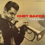 Chet Baker - Plays & Sings