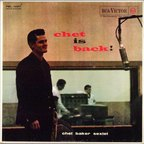 Chet Baker Sextet - Chet Is Back!
