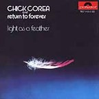 Chick Corea And Return To Forever - Light As A Feather