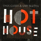 Chick Corea - Hot House