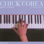 Chick Corea - Solo Piano · Standards · Part Two