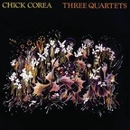 Chick Corea - Three Quartets