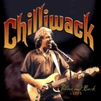 Chilliwack - There And Back