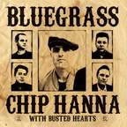 Chip Hanna With Busted Hearts - Bluegrass