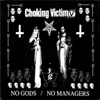 Choking Victim - No Gods / No Managers
