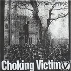 Choking Victim - Squatta's Paradise