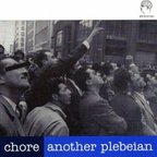 Chore - Another Plebeian