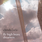 Chris & Carla - Fly High Brave Dreamers