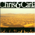Chris & Carla - Life Full Of Holes