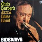 Chris Barber's Jazz & Blues Band - Sideways