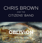 Chris Brown And The Citizens' Band - Oblivion