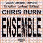 Chris Burn Ensemble - Horizontals White
