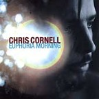 Chris Cornell - Euphoria Morning
