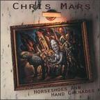 Chris Mars - Horseshoes And Hand Grenades