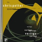 Chris Potter Quartet - Vertigo