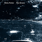 Chris Potter - The Sirens