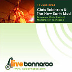 Chris Robinson & The New Earth Mud - 11 June 2004 · Bonnaroo Music Festival Manchester, Tennessee