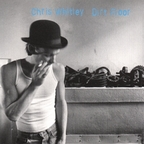 Chris Whitley - Dirt Floor