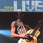 Chris Whitley - Live At Martyrs