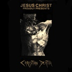 Christian Death - Jesus Christ Proudly Presents Christian Death